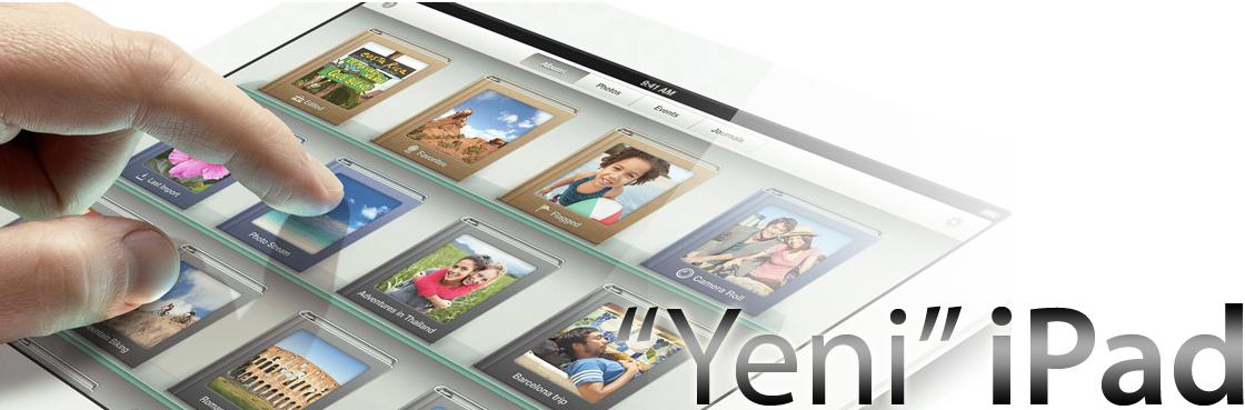 Yeni iPad – 3 Değil